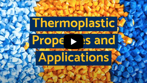 Thermoplastic Properties and Applications